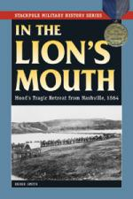 49959 - Smith, D. - In the Lion's Mouth. Hood's Tragic Retreat from Nashville 1864