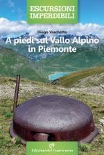 50000 - Vaschetto, D. - A piedi sul Vallo Alpino in Piemonte