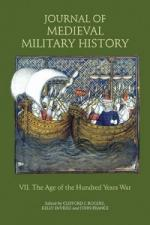 50008 - Rogers-DeVries-France, B.S.-C.J.-J. cur - Journal of Medieval Military History Vol 07: The Age of the Hundred Years War