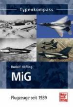 50014 - Hoefling, R. - MiG Flugzeuge seit 1939 - Typenkompass