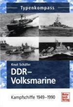 50020 - Schaefer, K. - DDR Volksmarine - Kampfschiffe 1949-1990 - Typenkompass