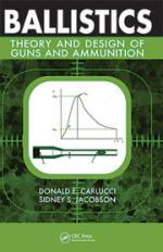 50025 - Carlucci-Jacobson, D.E-S.S. - Ballistics. Theory and Design of Guns and Ammunition