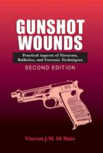 50033 - DiMaio, V.J.M. - Gunshot Wounds. Practical Aspects of Firearms, Ballistics, and Forensic Techniques. 2nd Edition