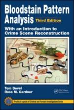 50045 - Bevel-Gardner, T.-R.M. - Bloodstain Pattern Analysis with an Introduction to Crime Scene Reconstruction. 3rd Edition