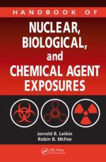 50052 - Leikin-McFee, J.B.-R.B. - Handbook of Nuclear, Biological and Chemical Agents Exposures