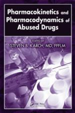 50147 - Karch, S.B. - Pharmacokinetics and Pharmacodynamics of Abused Drugs
