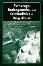 50207 - Karch, S.B. - Pathology, Toxicogenetics and Criminalistics of Drug Abuse