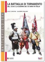 50220 - Venturi-Cristini, N.-L.S. - Battaglia di Tornavento. Mantova, Genova e la Guerra dei 30 Anni in Italia (La)