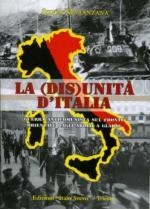 50223 - Maranzana, S. - (Dis)unita' d'Italia. Guerra anticomunista sul Fronte Orientale dagli Arditi a Gladio (La)