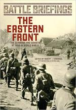 50224 - Edwards, R.J. - Eastern Front. The Germans and Soviets at War in World War II - Battle Briefings 02