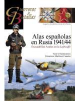 50226 - Martinez Canales, F. - Guerreros y Batallas 072: Alas Espanolas en Rusia 1941/44. Escuadrillas azules en la Luftwaffe