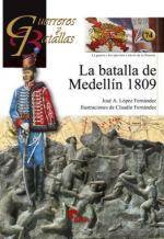 50228 - Lopez Fernandez-Fernandez, J.A.-C. - Guerreros y Batallas 074: La batalla de Medellin 1809