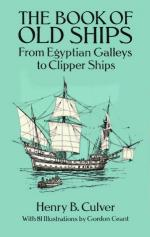 50254 - Culver, H.B. - Book of Old Ships. From Egyptian Galleys to Clipper Ships (The)