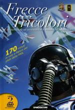 50299 - AAVV,  - Frecce Tricolori. Una meravigliosa avventura Libro+2DVD