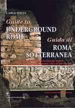 50305 - Pavia, C. - Guida di Roma sotterranea - Guide to underground Rome