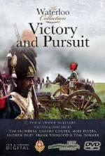 50308 - Dormer-Duff-Saunders, T.-A.-T. - Waterloo Collection DVD Vol 4: Victory and Pursuit (The)