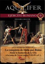 50318 - Gonzales, J.R. - Aquilifer Ejercito romano 02: La conquista de Italia por Roma Vol 1