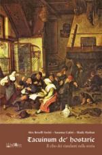 50434 - Revelli Sorini-Cutini-Hasbun, A.-S.-S. - Tacuinum de Hostarie. Il cibo dei viandanti nella storia