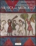 50436 - Minazzi-Gallo, V.-F.A. - Atlante storico della musica nel Medioevo