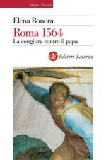 50440 - Bonora, E. - Roma 1564. La congiura contro il Papa