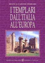 50452 - Capone, B. - Templari dall'Italia all'Europa (I)