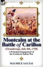 50457 - Sautai, M. - Montcalm at the Battle of Carillon. A Principal Engagement of the French and Indian War