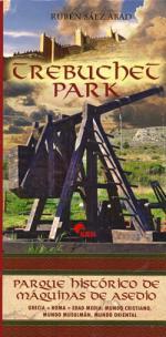 50512 - Saez Abad, R. - Trebuchet Park. Parque historico de maquinas de asedio