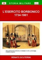 50520 - Scuterini, R. - Esercito Borbonico 1734-1861 (L')