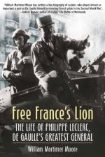 50524 - Moore, W.M. - Free France's Lion. The Life of Philippe Leclerc, De Gaulle's Greatest General