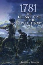 50526 - Tonsetic, R.L. - 1781. The Decisive Year of the Revolutionary War