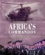 50532 - Adam-Cocks, M.-C. - Africa's Commandos. The Rhodesian Light Infantry from Border Control to Airborne Strike Force