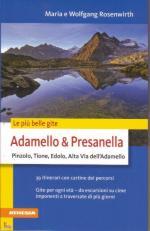 50541 - Rosenwirth-Rosenwirth, M.-W. - Adamello e Presanella. Pinzolo, Tione, Edolo, Alta via dell'Adamello