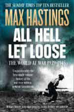 50544 - Hastings, M. - All Hell Let Loose. The World at War 1939-1945