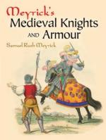 50580 - Meyrick, S.R. - Meyrick's Medieval Knights and Armour