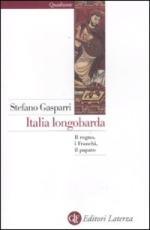 50602 - Gasparri, S. - Italia longobarda. Il regno, i Franchi, il Papato