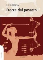50607 - Dalessi, C. - Frecce dal passato