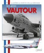 50639 - Crosnier, A. - Materiels de l'Armee de l'Air 11: SO 4050 Vautour