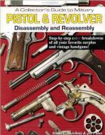 50648 - Mowbray-Puleo, S.C.-J. - Collector's Guide to Military Pistol and Revolver Disassembly and Reassembly (A)