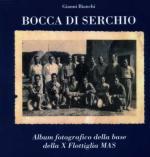 50672 - Bianchi, G. - Bocca di Serchio. Album fotografico della base della X Flottiglia MAS