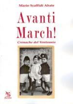 50690 - Scaffidi Abate, M. - Avanti March! Cronache del Ventennio