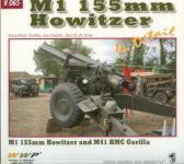50708 - Koran-Horak-de Boer, F.-J.-J.W. - Special Museum 65: M1 155mm Howitzer in detail. M1 155mm Howitzer and M41 HMC Gorilla