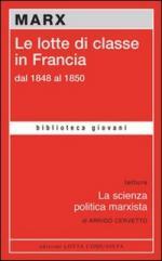 50728 - Marx, K. - Lotte di classe in Francia dal 1848 al 1850 (Le)