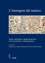 50742 - Cantu'-Di Febo-Moro, F.-G.-R. cur - Immagine del nemico. Storia, ideologia e rappresentazione tra eta' moderna e contemporanea (L')