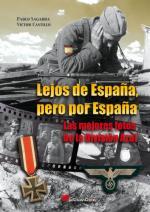 50751 - Sagarra-Castillo, P.-V. - Lejos de Espana. Las Mejores fotos de la Division Azul