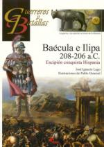 50753 - Lago, J.I. - Guerreros y Batallas 076: Baecula e Ilipa 208 - 206 A.C.