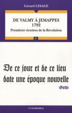 50757 - Lesage, G. - De Valmy a Jemappes 1792. Premieres victoires de la Revolution