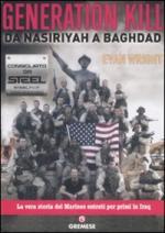 50763 - Wright, E. - Generation Kill. Da Nasiriyah a Baghdad
