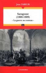 50777 - Tabeur, J. - Saragosse 1808-1809. La guerre au couteau