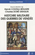 50779 - Coutau Begarie-Dore' Graslin, H.-C. cur - Histoire militaire des Guerres de Vendee
