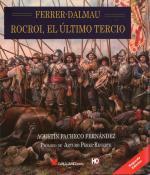 50790 - Pacheco Fernandez, A. - Ferrer-Dalmau. Rocroi, el ultimo Tercio 2a Ed.